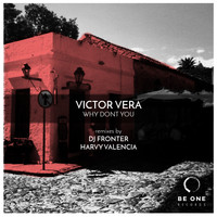 Victor Vera - Why Dont You