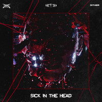 Deadly Guns and Dither - Sick In The Head