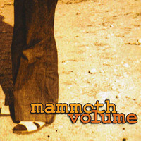 Mammoth Volume - Mammoth Volume (Explicit)