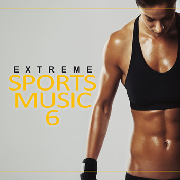 Various Artists - Extreme Sports Music, Vol. 6