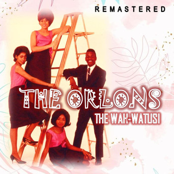 The Orlons - The Wah-Watusi (Remastered)