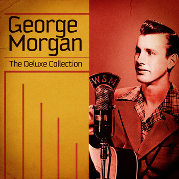 George Morgan - The Deluxe Collection (Remastered)