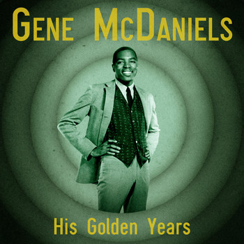 Gene McDaniels - His Golden Years (Remastered)