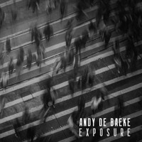 Andy De Baeke - Exposure