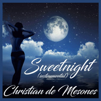 Christian de Mesones - Sweetnight (Instrumental)