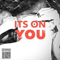 Maurice Moore - it's on you (feat. JYDN) (Explicit)