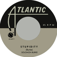 Solomon Burke - Stupidity (Atlantic 1963)