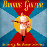 Bonnie Guitar - Anthology: The Deluxe Collection (Remastered)
