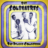 The Solitaires - The Deluxe Collection (Remastered)