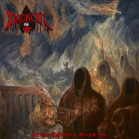 Blackevil - Forever Baptised in Eternal Fire (Explicit)