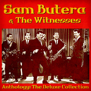 Sam Butera & The Witnesses - Anthology: The Deluxe Collection (Remastered)