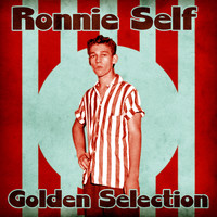 Ronnie Self - Golden Selection (Remastered)