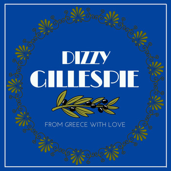 Dizzy Gillespie - From Greece with Love