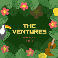 The Ventures - Surf Music, Vol. 1