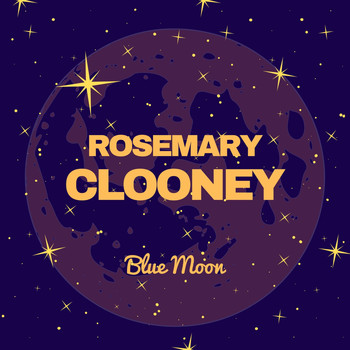 Rosemary Clooney - Blue Moon