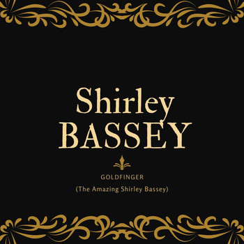 Shirley Bassey - Goldfinger (The Amazing Shirley Bassey)
