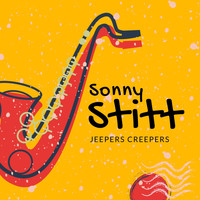 Sonny Stitt - Jeepers Creepers