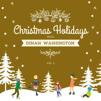 Dinah Washington - Christmas Holidays with Dinah Washington, Vol. 2