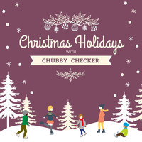 Chubby Checker - Christmas Holidays with Chubby Checker