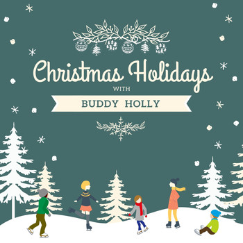 Buddy Holly - Christmas Holidays with Buddy Holly
