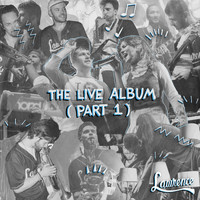 Lawrence - The Live Album (Part 1)