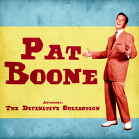 Pat Boone - Anthology: The Definitive Collection (Remastered)