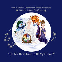 Gabrielle - Winter White's Musical (Do You Have Time to Be My Friend?)