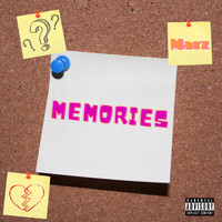 Marz - Memories (Explicit)