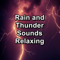 Nature and Rain - Rain and Thunder Sounds Relaxing