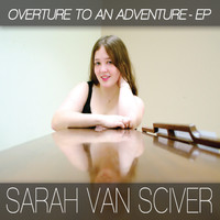 Sarah Van Sciver - Overture to an Adventure - EP