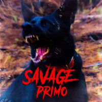 Primo - Savage (Explicit)