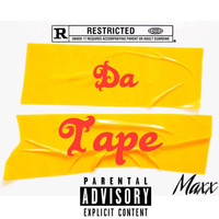 Maxx - Da Tape (Explicit)
