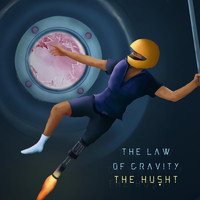 The Husht - The Law of Gravity