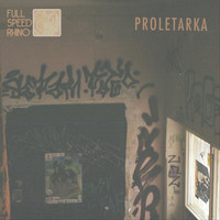Full Speed Rhino - Proletarka