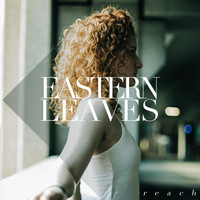 Eastern Leaves - Reach