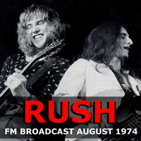 Rush - Rush FM Broadcast August 1974