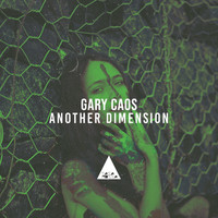 Gary Caos - Another Dimension