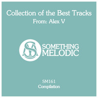 Alex V - Collection of the Best Tracks From: Alex V