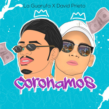 david prieto featuring La Guarufa - Coronamos (Explicit)