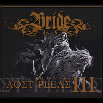 Bride - The Lost Reels, Vol. 3 (Retroarchives Edition)