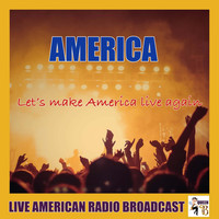 America - Let's Make America Live Again (Live)