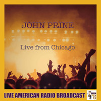 John Prine - Live from Chicago (Live)