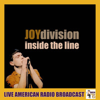 Joy Division - Inside the Line (Live)