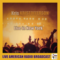 Kris Kristofferson - Live in New York (Live)