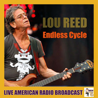 Lou Reed - Endless Cycle (Live)