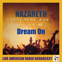 Nazareth - Dream On (Live)
