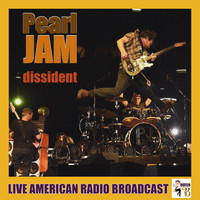 Pearl Jam - Dissident (Live)