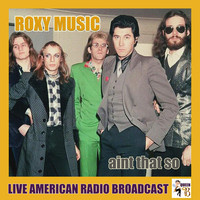 Roxy Music - Ain't That So (Live)