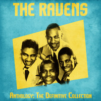 The Ravens - Anthology: The Definitive Collection (Remastered)
