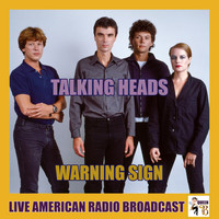 Talking Heads - Warning Sign (Live)